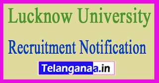 Lucknow University Recruitment Notification 2017