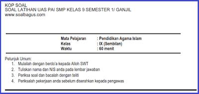 Download soal uas pai / agama islam smp kelas 9 semester 1/ ktsp