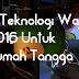 5 Teknologi Wajib 2016 Untuk Rumah Tangga