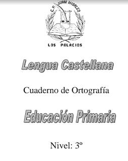 CUADERNO DE ORTOGRAFÍA 3º