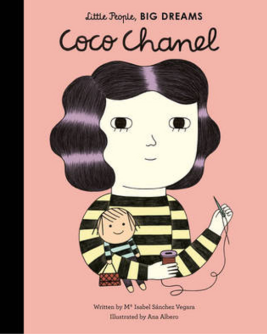 Little People, Big Dreams. Coco Chanel by Isabel Sanchez Vegara