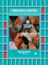 Geografía Primer grado Libro para el Maestro 2018-2019