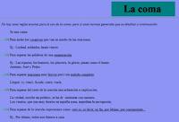 http://roble.pntic.mec.es/~msanto1/ortografia/coma.htm
