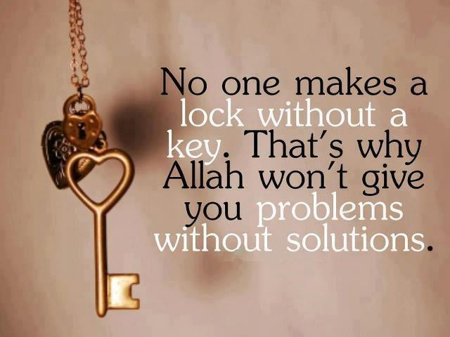 No one makes a lock without a key - Islamic Quotes