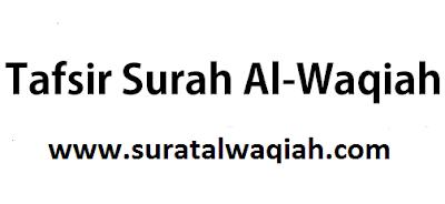 Tafsir Surat Al Waqiah Lengkap