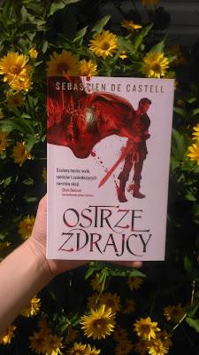 Ostrze zdrajcy - Sebastien de Castell - RECENZJA
