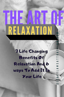 benefits of relaxing, ways to relax, ways to relax and the benefits,