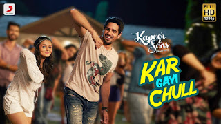kapoor and sons chull lyrics