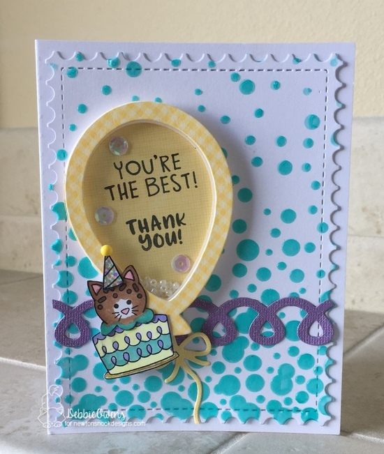 You're the Best by Debbie features Bubbly, Balloon Shaker, Cat Treats, Thankful Thoughts, Newton Loves Cake, and Framework by Newton's Nook Designs; #newtonsnook