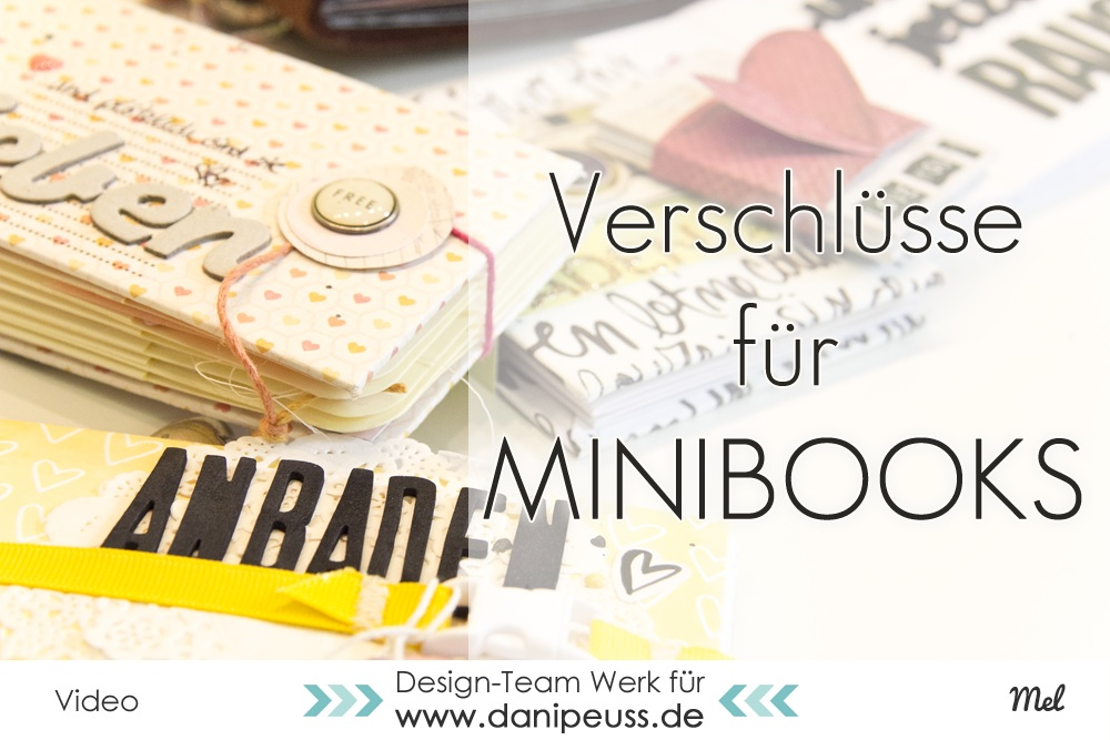 danipeuss.de :: BLOG: Scrapbooking Ideen | Verschlüsse für Minibooks