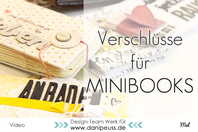 http://danipeuss.blogspot.com/2016/04/scrapbooking-ideen-verschlusse-fur-minialben.html