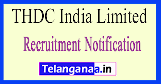 THDC India Limited Recruitment Notification 2017