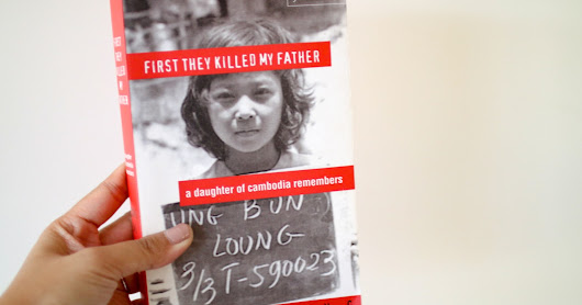 First They Killed My Father: My Family's Story
