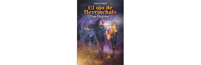 El ojo de Berrinchals (las elegidas)
