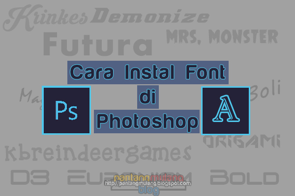 Cara Mudah Instal Font di Photoshop