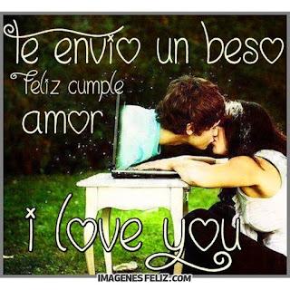 Feliz Cumpleaños Amor I love you te envío un beso