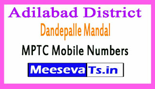 Dandepalle Mandal MPTC Mobile Numbers List Adilabad District in Telangana State