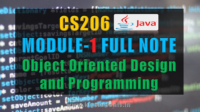 KTU CS206 Note Java module one full object oriented design and programming cs206 full notes