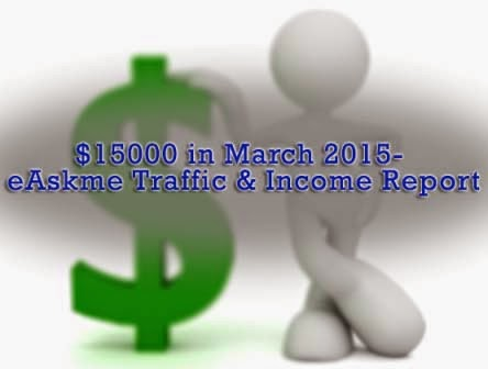 $15000 in March 2015- eAskme Traffic & Income Report : eAskme