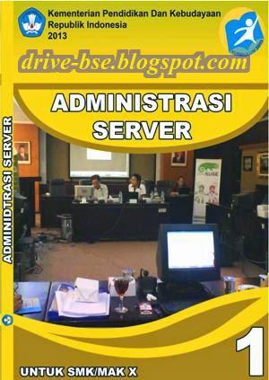 drive bse smk / mak, BSE Buku Siswa Administrasi Server 1 X SMK / MAK, buku sekolah teknologi dan rekayasa. komputer