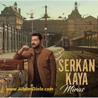 Serkan Kaya Miras Albüm Kapağı