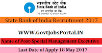 State Bank of India Recruitment 2017– 554 Special Management Executive