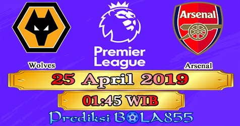 Prediksi Bola855 Wolves vs Arsenal 25 April 2019