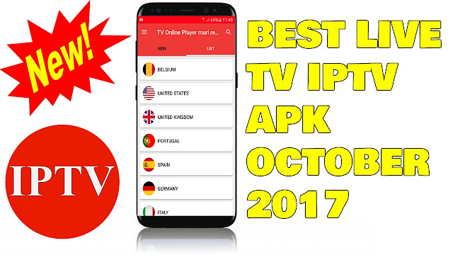 NEW IPTV APK OCTOBER 2017 - BEST APK FOR LIVE TV IPTV ON ANDROID OCTOBER 2017 NO ADS AND FREE