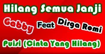 Gaby feat Dirga Romi Hilang Semua Janji