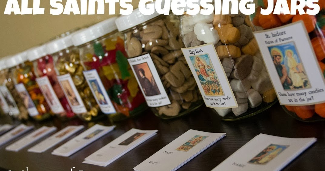 Catholic Cuisine All Saints Guessing Jars