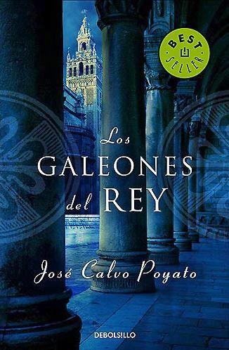Los Galeones del Rey – José Calvo Poyato