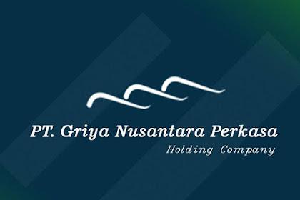 Lowongan Kerja PT. Griya Nusantara Perkasa Pekanbaru Mei 2019