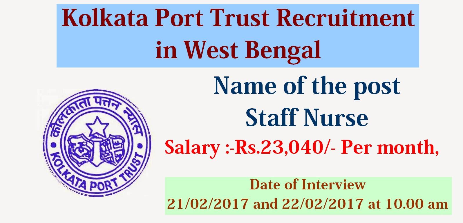 nurses job vacancy kolkata port trust recruitment staff nurse kolkata port trust recruitment staff nurse vacancy in west bengal