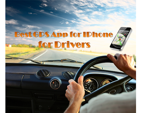 Best GPS App for IPhone for Drivers | Alexas Apps
