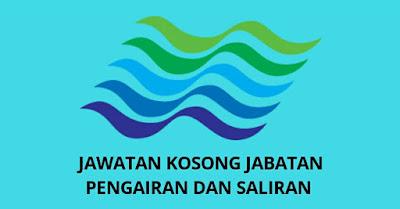 Jawatan Kosong Jabatan Pengairan dan Saliran Malaysia 2018