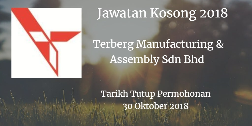 Jawatan Kosong Terberg Manufacturing & Assembly Sdn Bhd 30 Oktober 2018