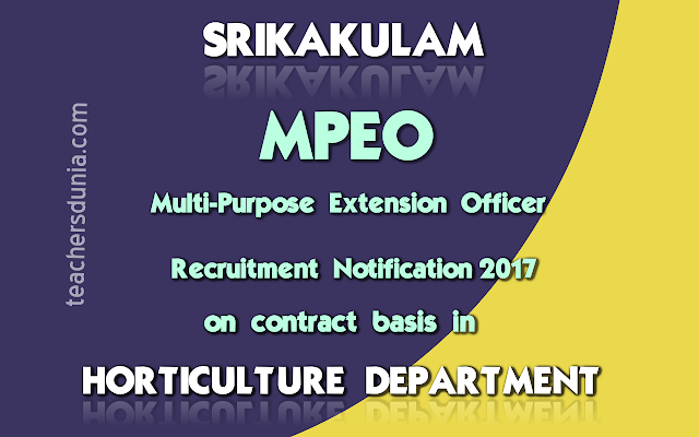 HORTICULTURE-MPEO-Notification-2017-Srikakulam