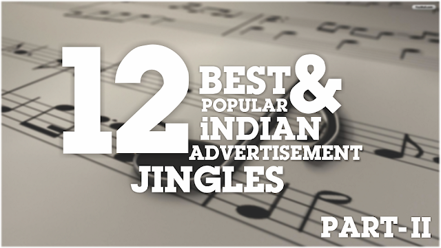 popular indian advertisement jingles