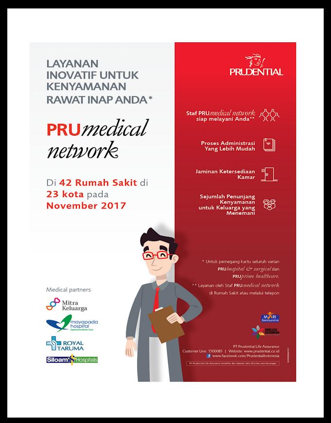 Pru Medical Network:  Perlindungan Dan Ketenangan Nasabah