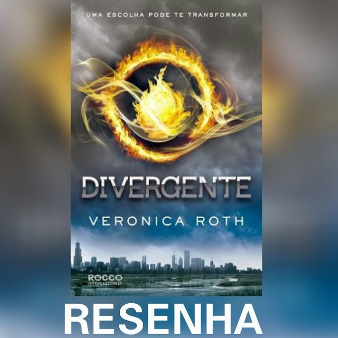 [Resenha] Divergente