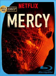 Mercy (2016) HD [1080p] Latino [GoogleDrive] DizonHD