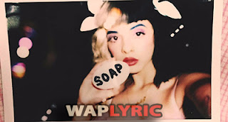 Soap Lyrics Melanie Martinez English Songs Lyrics