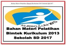 Download Bahan Materi Pelatihan Bimtek Kurikulum 2013 Sekolah SD 2017
