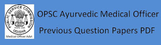OPSC Medical Officer Previous Question Papers Syllabus