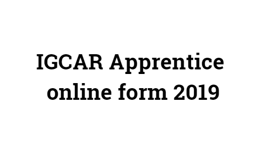 igcar apprentice online form 2019