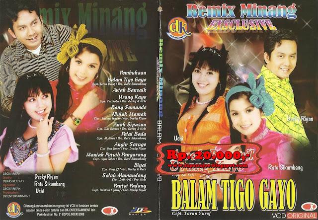 Ratu Sikumbang, Decky Ryan & Uci - Balam Tigo Gayo (Album Remix Minang Exsclusive)