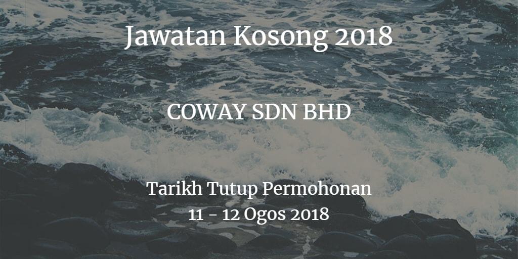 Jawatan Kosong COWAY SDN BHD 11 - 12 Ogos 2018