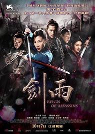 Kiếm Vũ: Thời Đại Sát Thủ - Reign of Assassins (2010) [VietSub + Thuyết Minh]