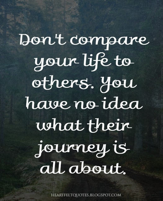 Dont Compare Your Life To Others