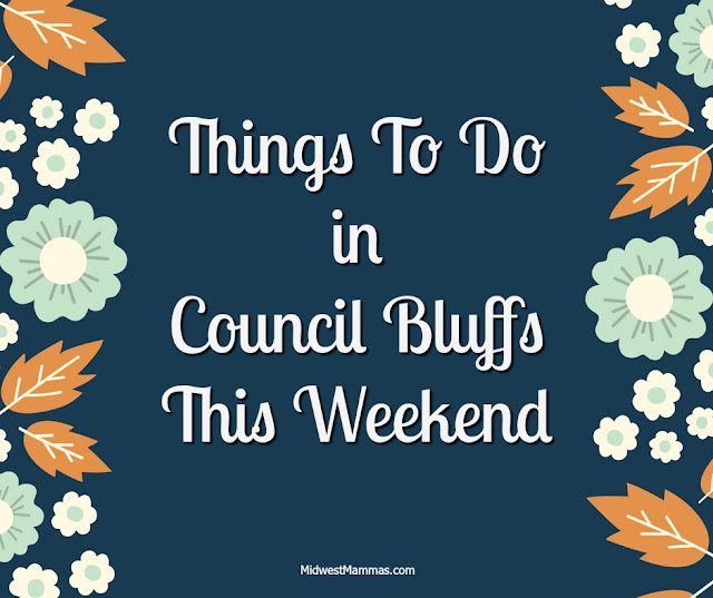 Things To Do in Council Bluffs This Weekend
